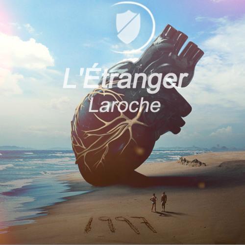 L'Étranger - Laroche /Musisphere/