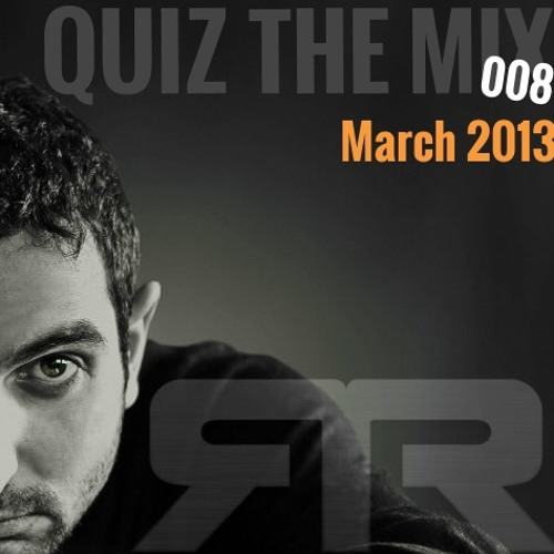 Quiz The Mix 008 - March 2013