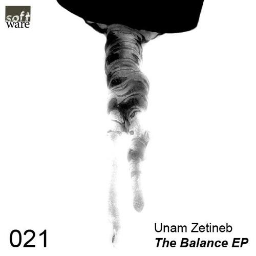 Unam Zetineb - The Balance EP /// Out Now!!!