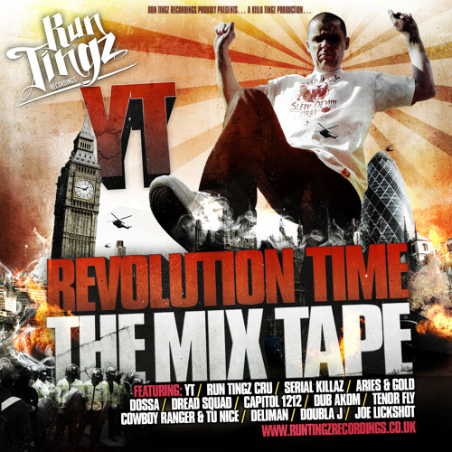 """The Revolution Time """"Mix Tape"""" - The Run Tingz Cru & Family (Spring 2013)"""