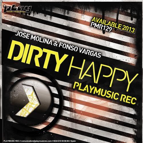 José Molina & Fonso Vargas - Dirty Happy (Cut Conexión House RadioShow) YA A LA VENTA!!!