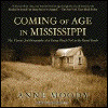 COMING OF AGE IN MISSISSIPPI by Anne Moody, read by Lisa Renee Pitts