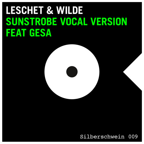 "Leschet&Wilde ""Sunstrobe"" Vocal Version feat. Gesa"