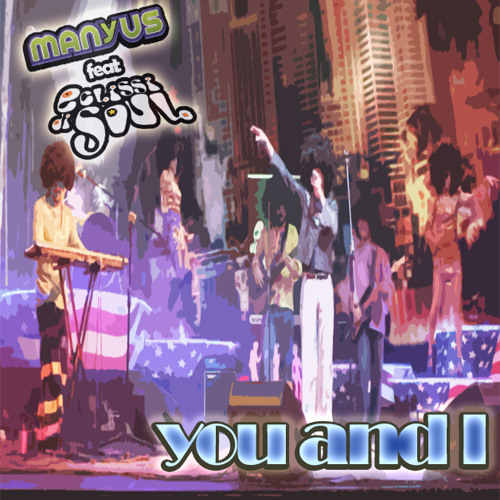 Manyus Feat. Eclissi di Soul:  YOU AND I ( Radio Edit )