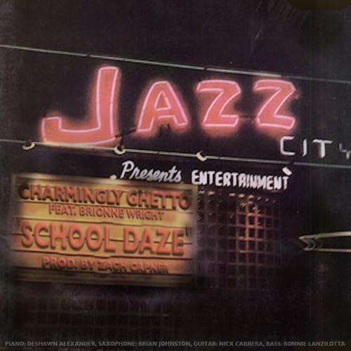School Daze ft. Brionne Wright (Prod. by Zach Capner)
