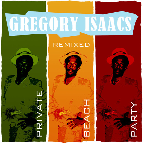 Private Beach Party 2013 - Gregory Isaacs