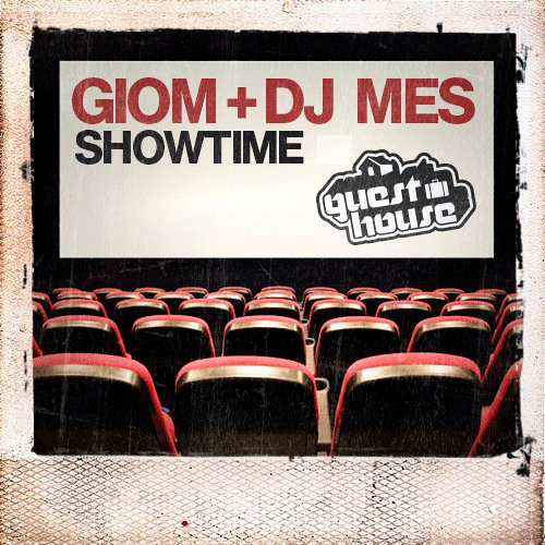 Giom + DJ Mes - Showtime (128 kbps preview)
