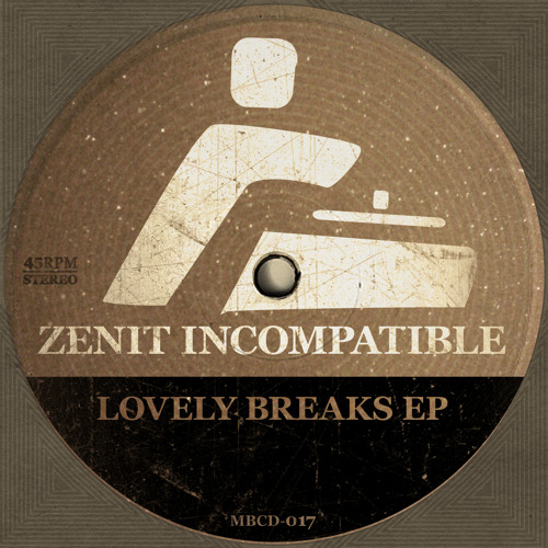 Zenit Incompatible - Lovely Breaks EP (TEASER)