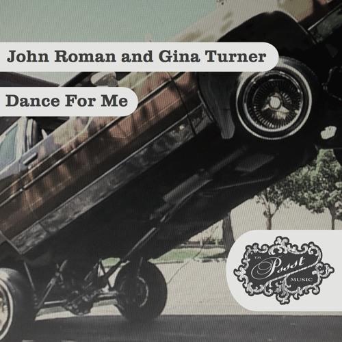 Dance For Me (Original Mix) - John Roman, Gina Turner