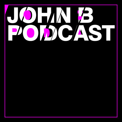 John B Podcast 099: March ElectroTechno set from Cubed @ Sub89