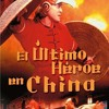 Wong Fei Hung - Last Hero In China