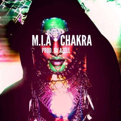 MIA - CHAKRA