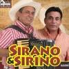 Sirano e Sirino - Ta Com Raiva De Min