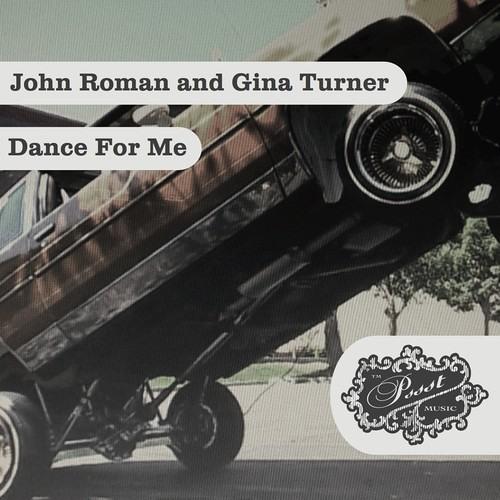 """John Roman & Gina Turner - """"Dance For Me"""" (Original Mix) SNIP"""
