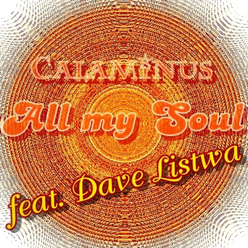 All my Soul  feat. DAVE LISTWA