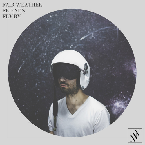 Fair Weather Friends - Fly By (Gazella remix feat. Lena Romul)