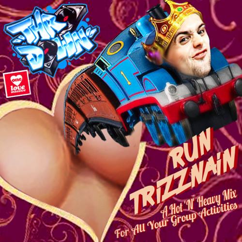 DJ Throdown - RUN TRIZZNAIN