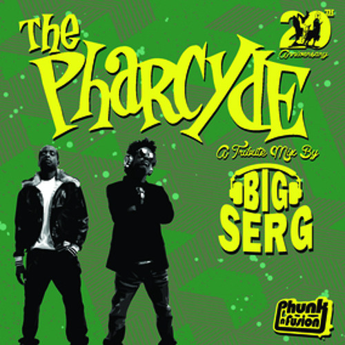 Phunknfusion x Pharcyde by Dj Big Serg
