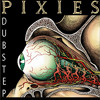 The Pixies - Hey!  (ft. Alex Clare - too close)  Jon B. Dubstep