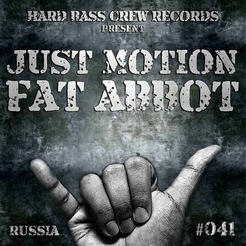 HBC041 Just Motion - Fat Abbot (preview)