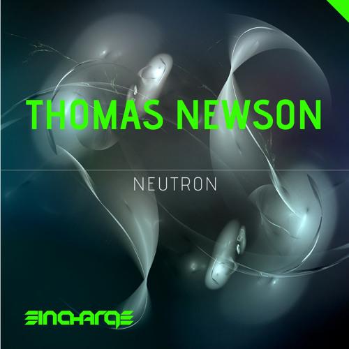 Thomas Newson - Neutron (Preview)