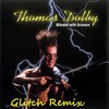 She Blinded Me With Science - Thomas Dolby ( Dj Glitch Remix)