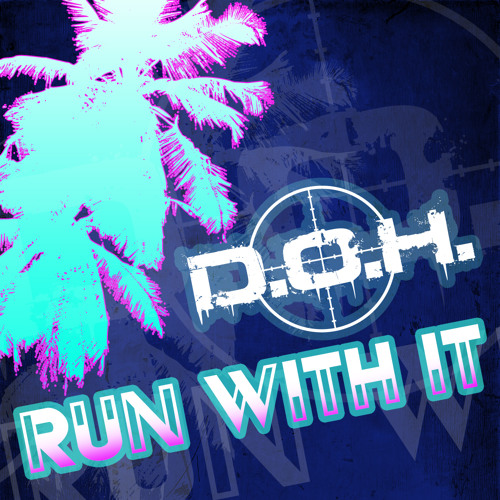 Run With It (FREE DOWNLOAD)