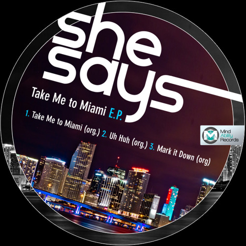 MAEP022 ::: She Says - Take Me To Miami Sampler