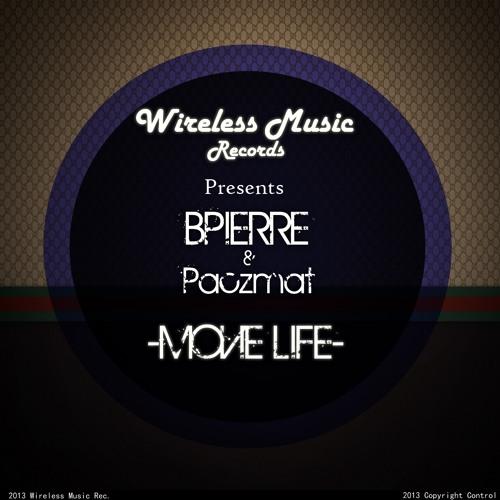 Bpierre - Movie Life (Original Mix)