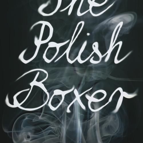 Episode 3 - THE POLISH BOXER