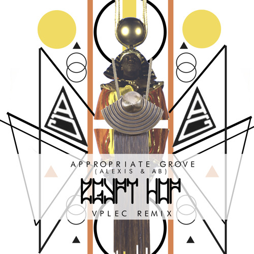 AB Zavala & Alexis (A.G.) - Egypt Hop (Original Mix)