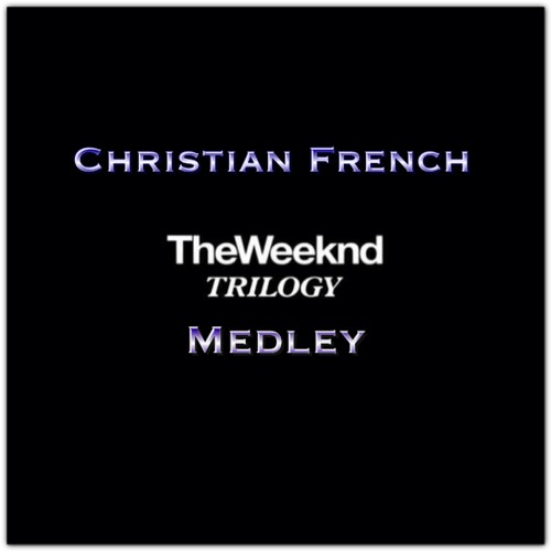 The Weeknd (Trilogy) Medley