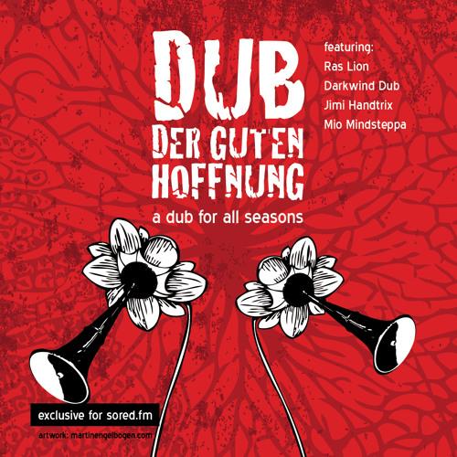 DubDerGutenHoffnung - A Dub 4 All Seasons