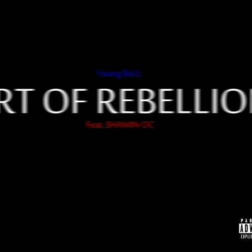 Art of Rebellion feat. Shamin OC (Produced by ReLL Gambino)