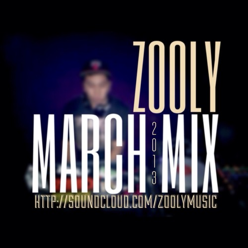 ZOOLY X MARCH MIX 2013