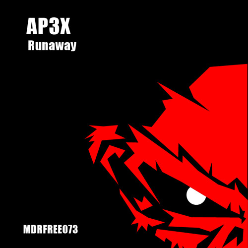 AP3X - Runaway // FREE DOWNLOAD