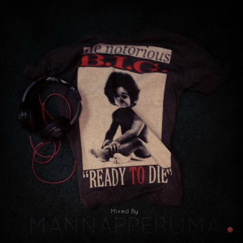 "Notoriously Timeless -""40"" Mannapperuma Tribute Mix [Rip BIG]"