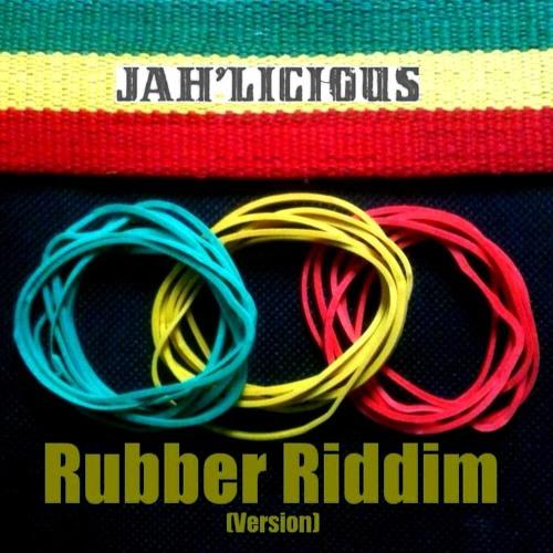 Rubber Riddim (Instrumental) - Jah'licious