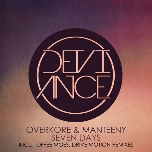 Overkore & Manteeny - Seven Days (Original Mix)