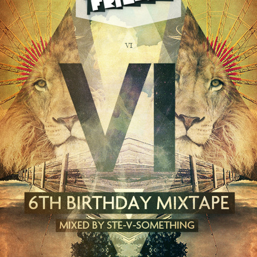 W.A.Y.F  6TH BIRTHDAY MIXTAPE   MARCH 2013  (12 MONTHS OF THE BEST)