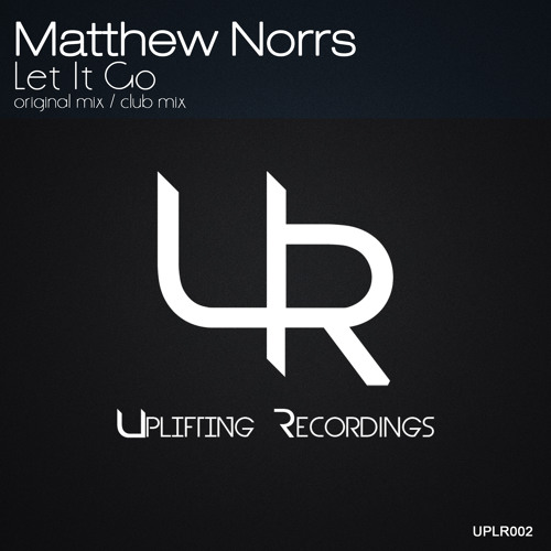Matthew Norrs - Let It Go (Original Mix)