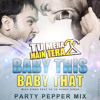 Baby This Baby That (Honey Singh ft Mikka) - Dj Shelin - Party Pepper Mix.mp3