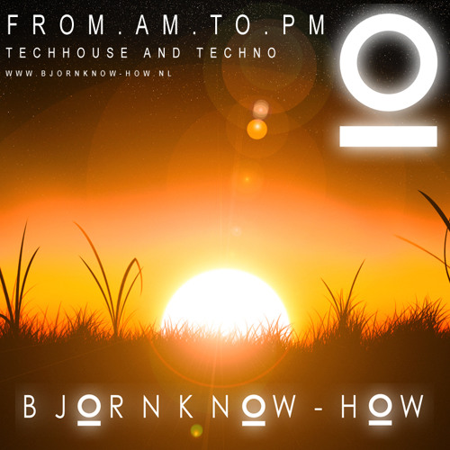 Bjorn Know-how - From AM to PM mix