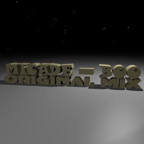 Micade - Boo (Original Mix)
