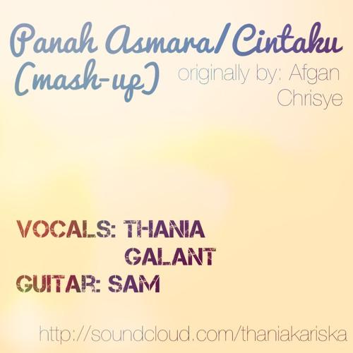 Panah Asmara/Cintaku mash-up cover by Thania, Galant, & Sam