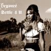 Settle 4 U Beyoncé