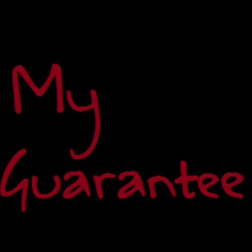 My Guarantee (with brandon*)