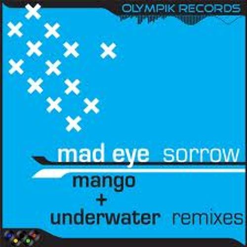 Mad Eye - Sorrow (Original Mix)