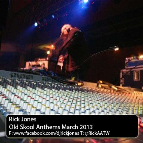 Rick Jones - Old Skool Anthemz 2013 Volume 2 (March 2013)
