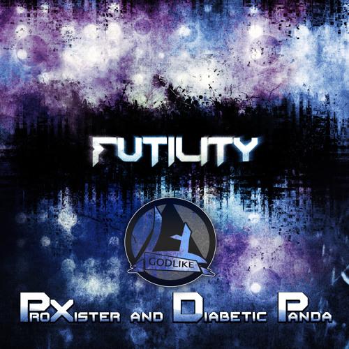 ProXister & Diabetic Panda - Futility